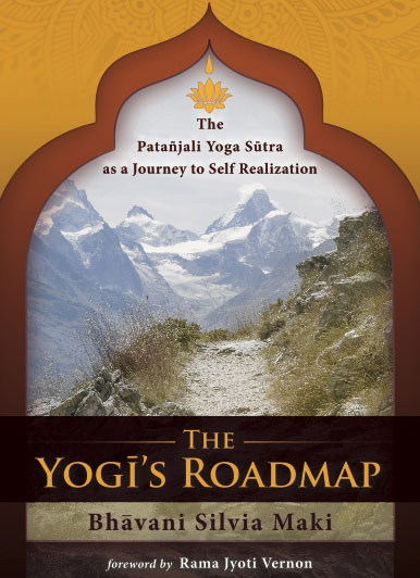 The Yogi's Roadmap by Bhavani Maki