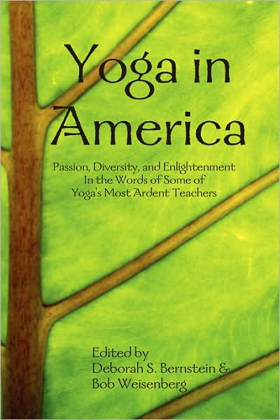 Yoga in America edited by Deborah S. Bernstein and Bob Weisenberg